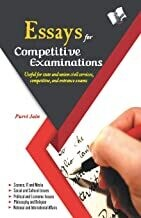 Essays For Competitive Exam: With Detailed Knowledge on Different Topics for Civil Services