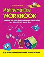 Mathematics Workbook Class 7: Useful for Unit Tests, School Examinations & Olympiads Mathematics by Prasoon Kumar