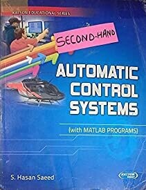 Automatic Control Systems With MATLAB Programs Condition Note:- (Used Very Good)