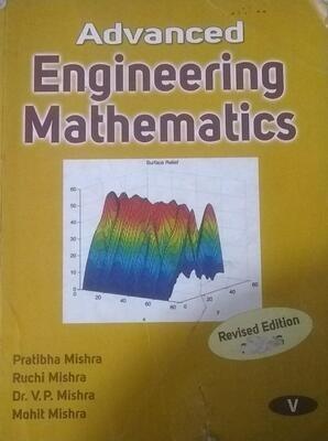 Advanced Engineering Mathematics by Pratibha Mishra and Ruchi Mishra and V P Mishra and Mohit Mishra