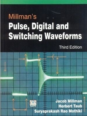 Millmans Pulse Digital and Switching Waveforms by Jacob Millman