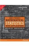 John E. Freunds Mathematical Statistics with Applications 8e by Miller