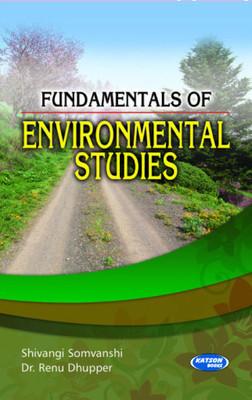 Fundamentals of Environmental Studies         by Shivangi Somvanshi (Author), Dr. Renu Dhupper  Pustakkosh.com