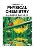 Essential of Physical Chemistry by Bahl Arun & et Al.