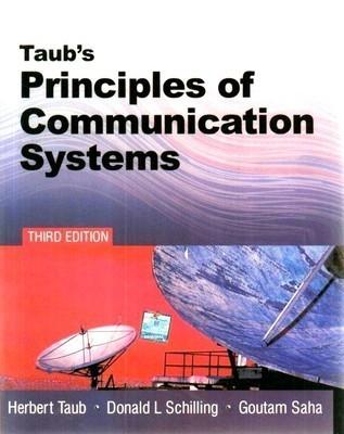 Taubs Principles of Communication Systems    Herbert Taub and Schilling| Pustakkosh.com