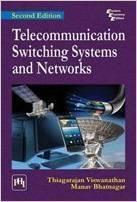 Telecommunication Switching Systems and Networks by Thiagarajan Viswanathan and Manav Bhatnagar  Pustakkosh.com