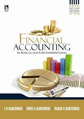 Financial Accounting by S N Maheshwari & Sharad K Maheswari