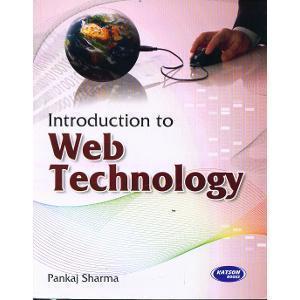Introduction to Web Technology     Pankaj Sharma | Pustakkosh.com
