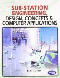 SubStation Engineering Design, Concepts & Computer Applications