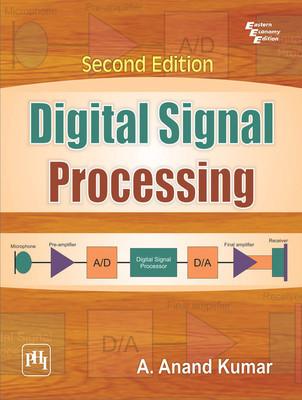 Digital Signal Processing by Kumar A