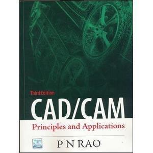 CADCAM Principles and Applications               P N Rao| Pustakkosh.com