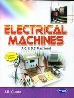 Electrical Machines AC  DC Machines by J.B. Gupta