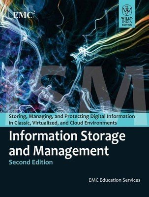 Information Storage and Management by Emc Education Services