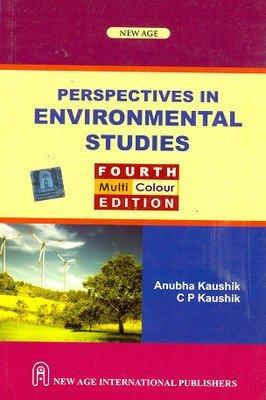 Perspectives in Environmental Studies 4e PB by Anubha Kaushik