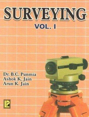 Surveying - Vol. 1                        Paperback by B.C. Punmia (Author), et al.| Pustakkosh.com