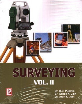 Surveying - Vol. 2                        Paperback by B.C. Punmia (Author), et al.| Pustakkosh.com