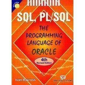 SQL PLSQL the Programming Language of Oracle                        Paperback  Ivan Bayross| Pustakkosh.com