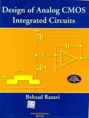 DESIGN OF ANALOG CMOS INTEGRATED CIRCUITS by Behzad Razavi