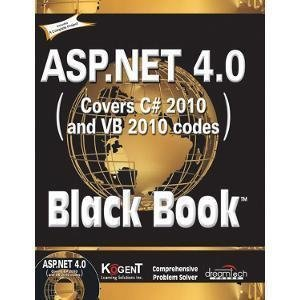 ASP.NET 4.0 Covers C10 and VB 2010 Codes Black Book by Kogent Learning Solutions Inc.
