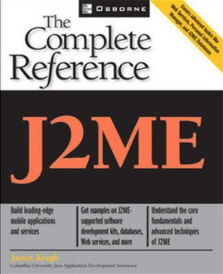 J2ME The Complete Reference by Jim Keogh