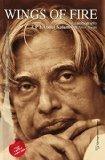 Wings of Fire An Autobiography of Abdul Kalam by Arun Tiwari