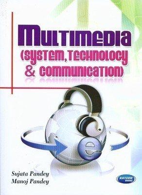 Multimedia System Technology  Communication by Sujata Pandey