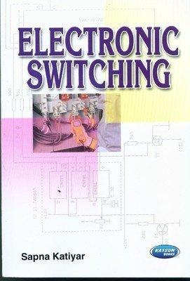 Electronic Switching       Sapna Katiyar| Pustakkosh.com