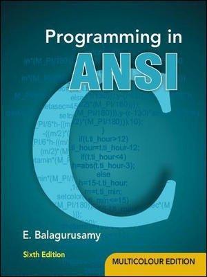 Programming in Ansi C                      E Balagurusamy | Pustakkosh.com