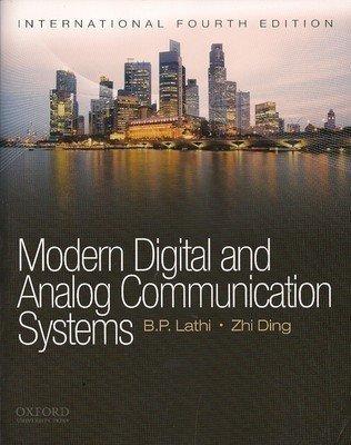 Modern Digital and Analog Communication Systems                        Paperback  B.P. Lathi (Author), Zhi Ding | Pustakkosh.com