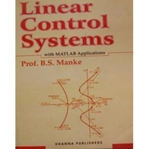 Linear Control Systems with MATLAB Applications                        Paperback by B.S. Manke (Author)| Pustakkosh.com
