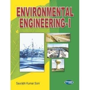 Environmental Engineering - I by Saurabh Kumar Soni