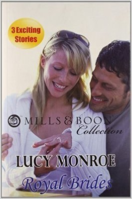 Royal Brides (Mills and Boon Collection)