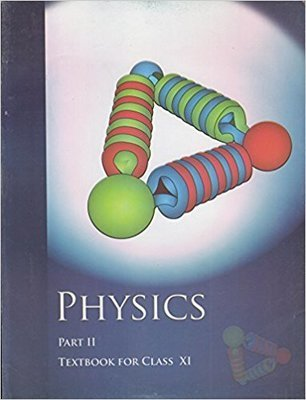 Physics TextBook Part - 2 for Class - 11  - 11087 by NCERT
