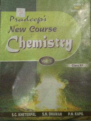 Pradeeps New Course Chemistry Vol. III Class - 11 Pradeeps New Course Chemistry Vol. III Class - 11 by S.C. Kheterpal Dr. S.N. Dhawan