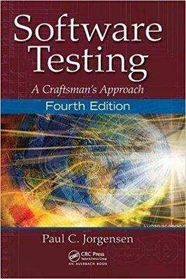 Software Testing A Craftsmans Approach Fourth Edition Paul C. Jorgensen