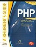 PHP A BEGINNERS GUIDE by Vikram Vaswani