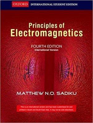 Elements Of Electromagnetics by Matthew N.O. Sadiku