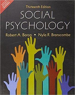 Social Psychology by ROBERT A. BARON,DONN BYRNE