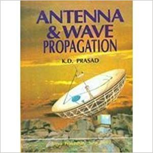Antenna and wave Propagation  K D Prasad