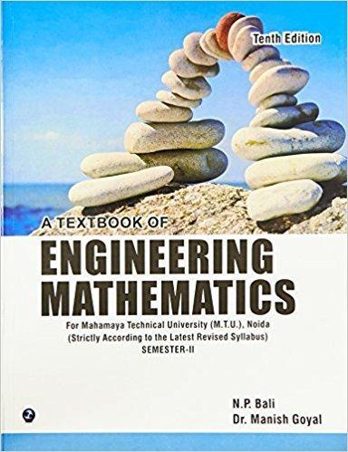 A Textbook of Engineering Mathematics - Sem II Mahamaya Technical University Noida by N.P. Bali