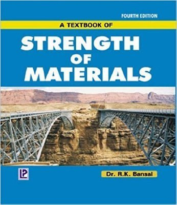 A Textbook of Strength of Materials by R. K. Bansal