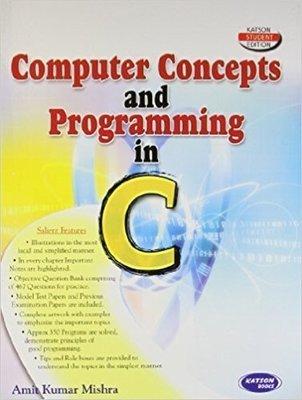 Computer Concepts and Programming in C                        Paperback Anil Kumar Mishra| Pustakkosh.com