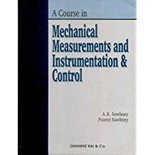 A Course In Mechanical Measurements And Instrumentation & Control
