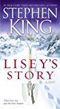 Liseys Story A Novel by Stephen King