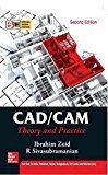 CADCAM  Theory and Practice Special Indian Edition                   Ibrahim Zeid and R Sivasubramanian | Pustakkosh.com