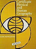 Certificate Physics And Human Geography Indian Edition by Goh Cheng Leong