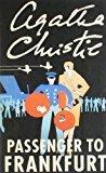 Agatha Christie - Passenger to Frankfurt by Agatha Christie