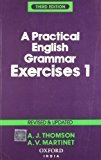 Practical English Grammar Exercises 1 by A.J. Thomson