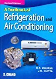 Textbook of Refrigeration and Air-conditioning M.E. by R.S. Khurmi