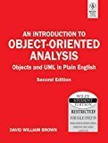 An Introduction to Object-Oriented Analysis Objects and UML in Plain English by David William Brown